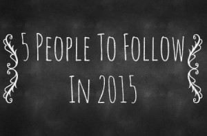 chalkboard-generator-poster-5-people-to-follow-in-2015